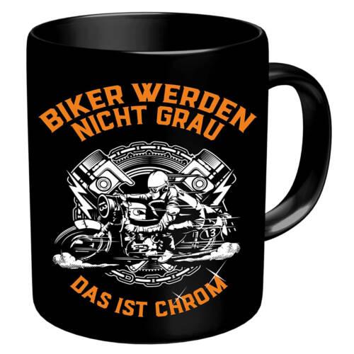 Ludibrium-RAHMENLOS® - Kaffeebecher für ältere Motorradfahrer - Biker werden nicht grau, das ist Chrom!